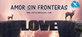Amor Sin Fronteras Photoshop Manipulation
