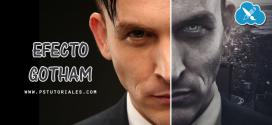 Efecto Gotham Photoshop Tutorial